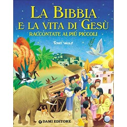 GIUNTI LIBRO LA BIBBIA E LA VITA DI GESU