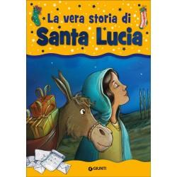 GIUNTI LIBRO LA VERA STORIA S.LUCIA